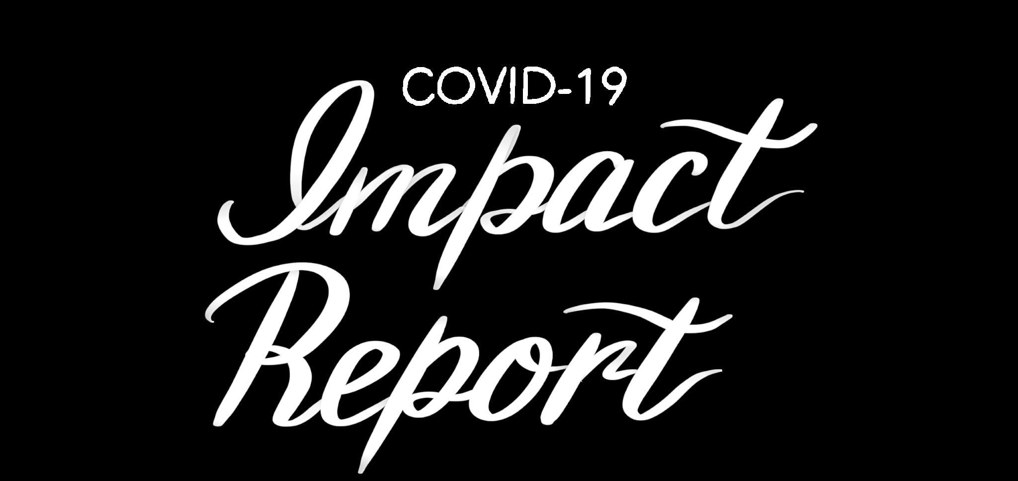 COVID-19 Impact Report