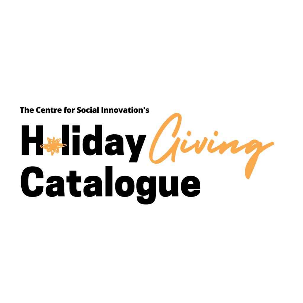 CSI's Holiday Giving Catalogue