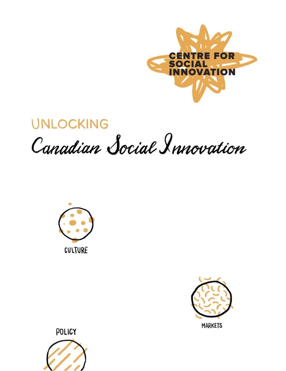 Unlocking Canadian Social Innovation