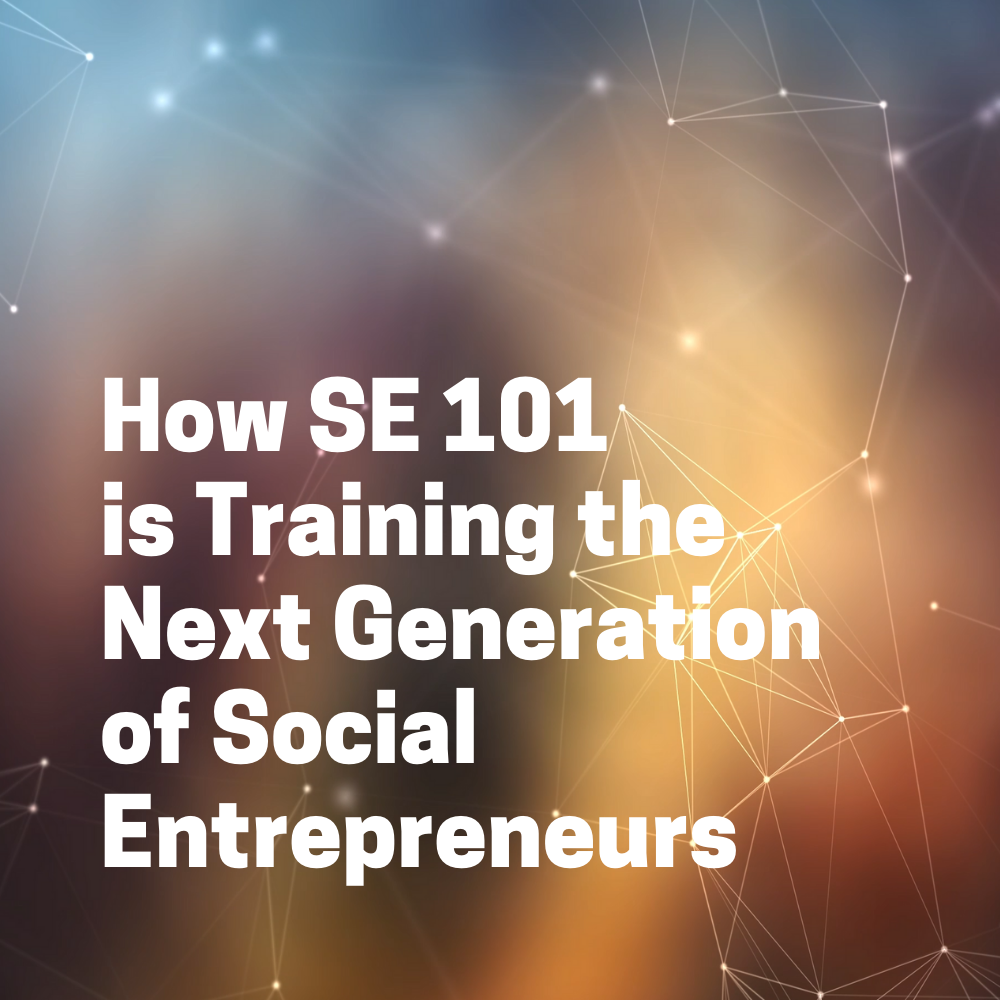"""""""How SE 101 is Training the Next Generation of Social Entrepreneurs"""" button"""